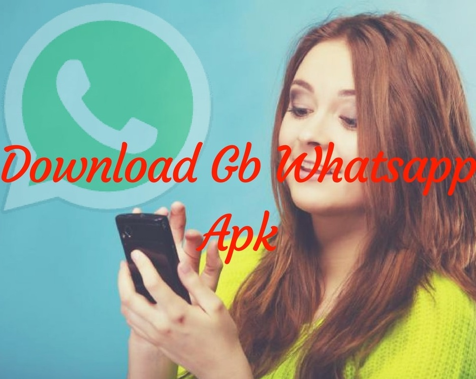 FREE DOWNLOAD LATEST GB WHATSAPP APK APP FOR ANDROID (2019)