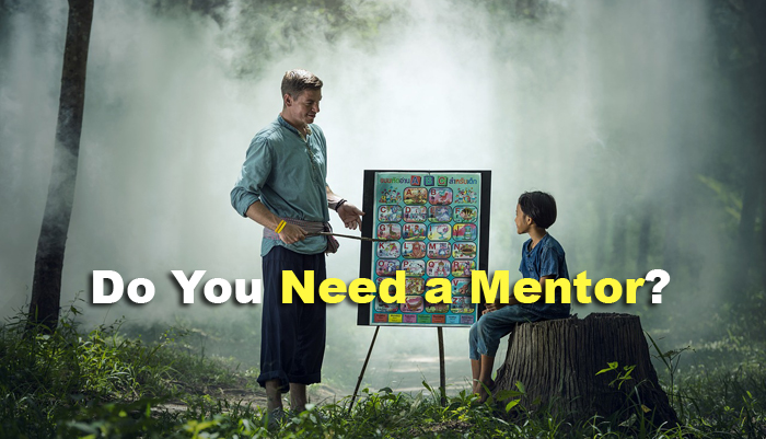 The 3 Most Important Reasons You Need a Mentor