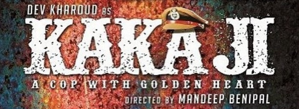 Kaka Ji Release Date Poster Cast Review Trailer Box Office Collection