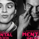 Mental Hai Kya Release Date Poster Review Cast Trailer Income